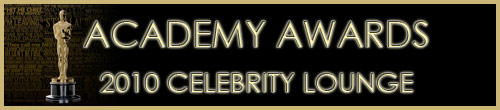 Academy Awards 2010 Celebrity Lounge