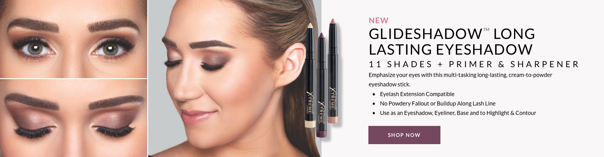 New Glideshadow Long Lasting Eyeshadow. Emphasize your eyes with this multi-tasking long-lasting, cream-to-powder eyeshadow stick.