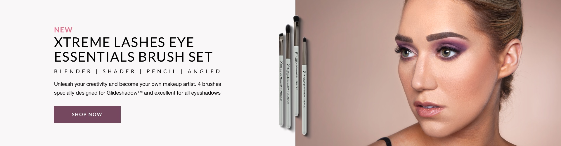 New Xtreme Lashes Eye Essentials Brush Set. Unleash your creativity and become your own makeup artist. 4 brushes specially designed for Glideshadow and excellent for all eyeshadows.