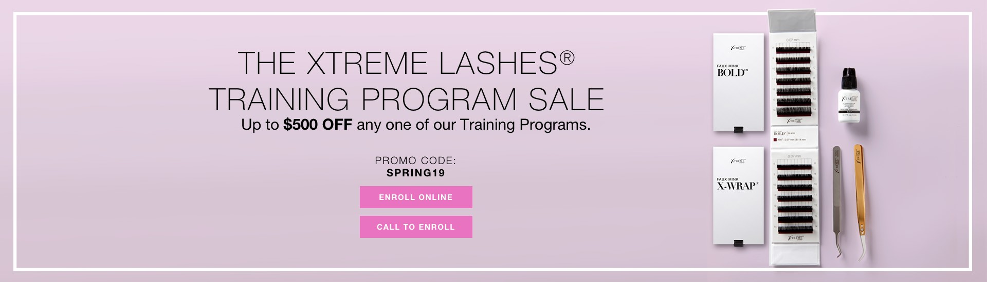 Training Program Sale. Up to $500 OFF on any one of our Training Programs. Promo code: SPRING19